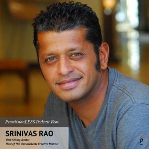Srinivas Rao Ep. 0204